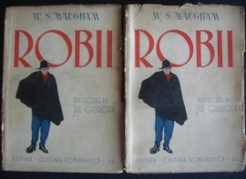 W. Somerset Maugham - Robii (2 vol., editie interbelica)