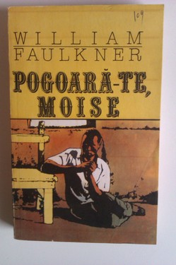 William Faulkner - Pogoara-te, Moise