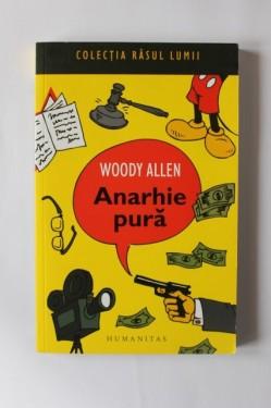 Woody Allen - Anarhie pura