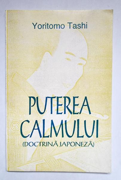 Yoritomo Taschi - Puterea calmului (doctrina japoneza)