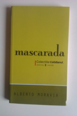 Alberto Moravia - Mascarada