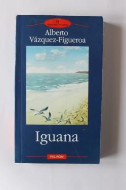 Alberto Vazquez-Figueroa - Iguana