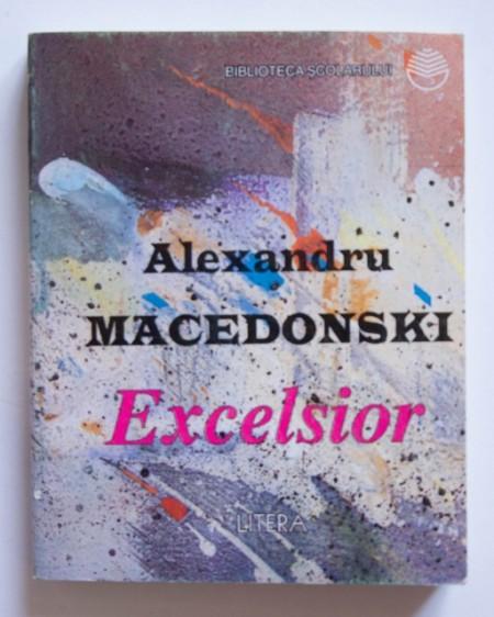 Alexandru Macedonski - Excelsior