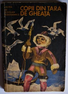 Alina si Czeslaw Centkiewicz - Copii din tara de gheata