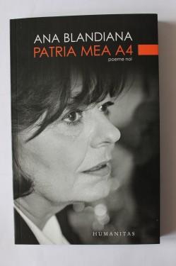Ana Blandiana - Patria mea A4 (cu autograf)