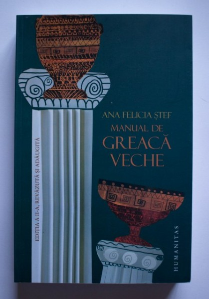 Ana Felicia Stef - Manual de greaca veche