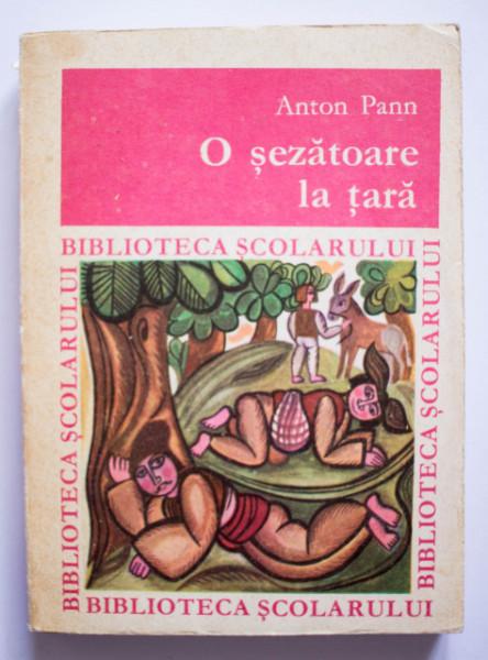 Anton Pann - O sezatoare la tara