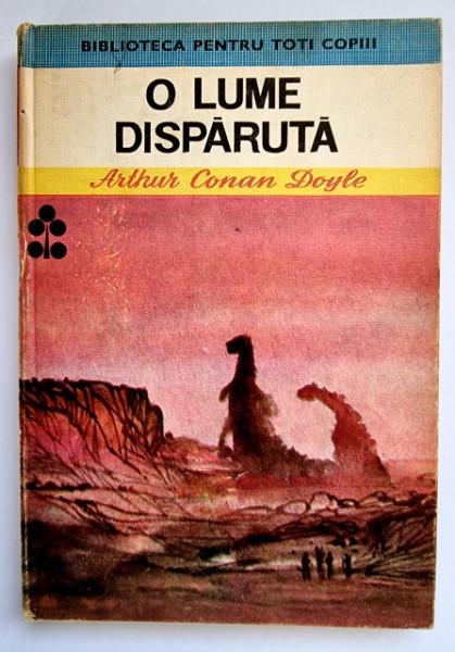 Arthur Conan Doyle - O lume disparuta (editie hardcover)