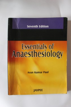 Poze Arun Kumar Paul - Essentials of Anaesthesiology (editie in limba engleza)