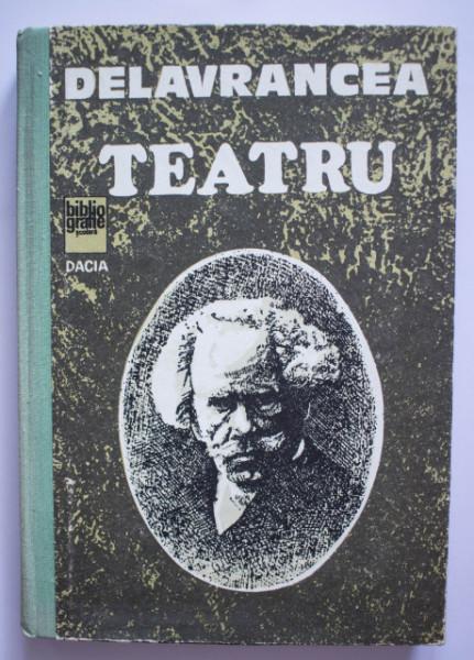 Barbu Delavrancea - Teatru (editie hardcover)