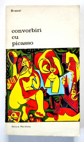 Brassai - Convorbiri cu Picasso si 51 de fotografii ale autorului