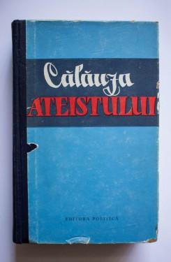 Calauza ateistului (editie hardcover)