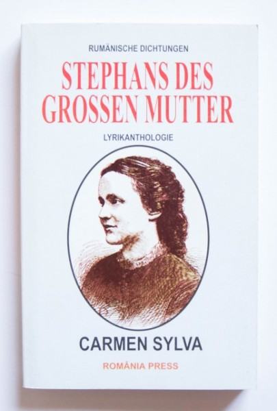 Carmen Sylva - Stephans des Grossen Mutter
