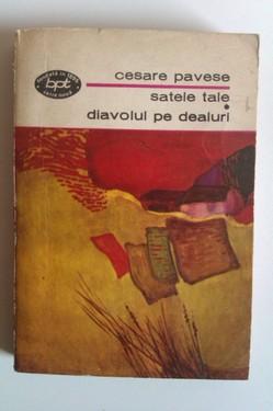 Cesare Pavese - Satele tale. Diavolul pe dealuri