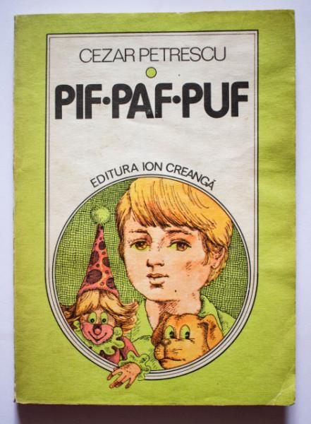 Cezar Petrescu - Pif. Paf. Puf