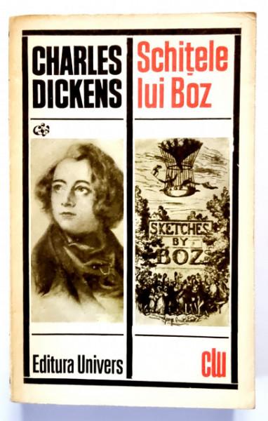 Charles Dickens - Schitele lui Boz