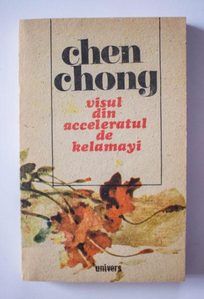 Chen Chong - Visul din acceleratul de Kelamayi