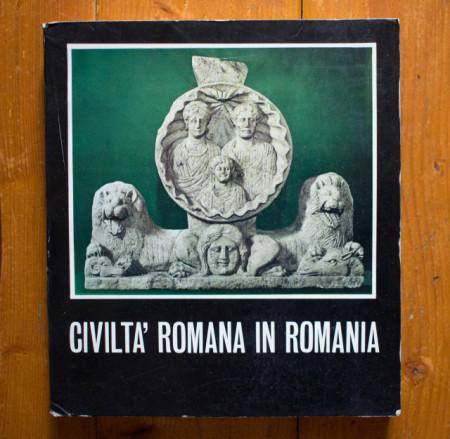 Civilta` romana in Romania (editie in limba italiana)