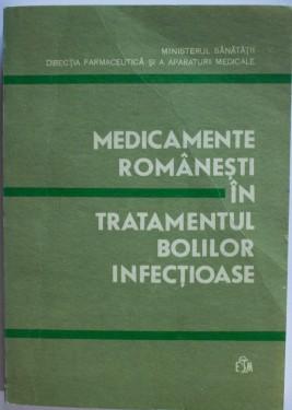 Colectiv autori - Medicamente romanesti in tratamentul bolilor infectioase