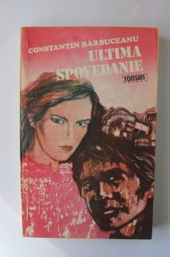 Constantin Barbuceanu - Ultima spovedanie