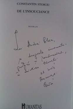 Constantin Stoiciu - De L`insouciance (cu autograf)