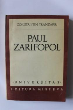 Constantin Trandafir - Paul Zarifopol