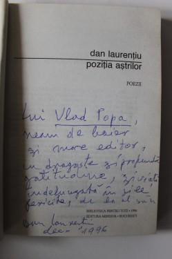 Dan Laurentiu - Pozitia astrilor (cu autograf si note pe text)