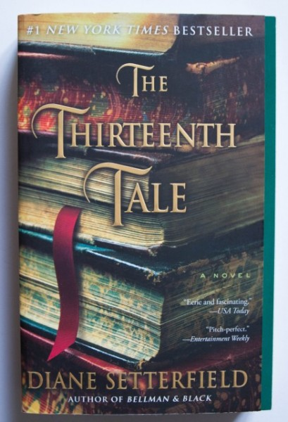 Diane Setterfield - The Thirteenth Tale