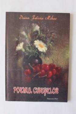 Doina Felicia Mihoc - Poemul ciresilor