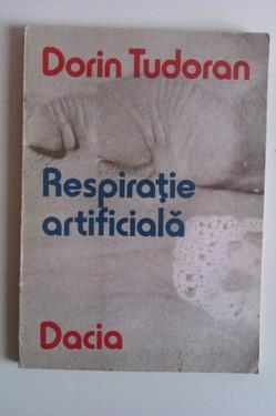 Dorin Tudoran - Respiratie artificiala (cu autograf)