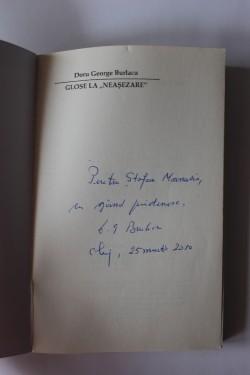 Doru George Burlacu - Glose la neasezare. Ipostaze literare ale ethosului romanesc (cu autograf)
