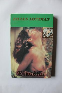 Eillen Lottman - Dinastia