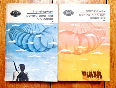Ernest Hemingway - Pentru cine bat clopotele (2 vol.)