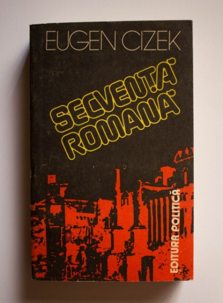 Eugen Cizek - Secventa romana
