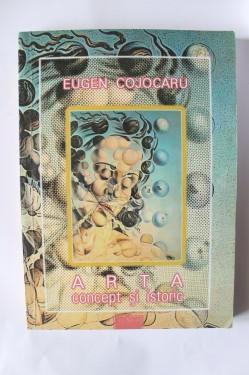 Eugen Cojocaru - Arta. Concept si istorie