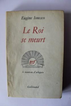 Eugene Ionesco - Le roi se meurt