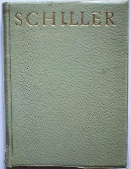 Friedrich Schiller - Az oromhoz. Volagatott versek (editie hardcover)