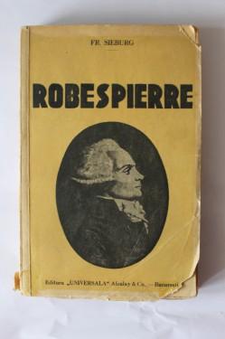 Friedrich Sieburg - Robespierre (editie interbelica)