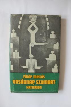 Fulop Miklos - Vasarnap, szombat (editie hardcover)