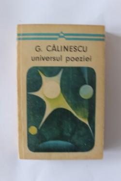 G. Calinescu - Universul poeziei