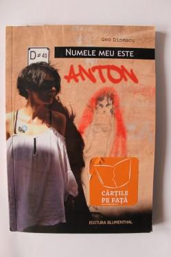 Geo Dinescu - Numele meu este Anton