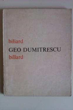 Geo Dumitrescu - Biliard / Billard (editie bilingva, romana-franceza)