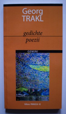 Georg Trakl - Poezii / Gedichte (editie bilingva, romano-germana)