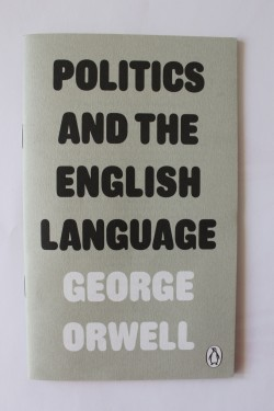 George Orwell - Politics and the English language