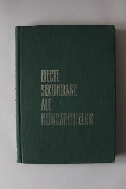 Gh. Panaitescu, Emil A. Popescu - Efectele secundare ale medicamentelor (editie hardcover)