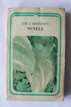 Gib. I. Mihaescu - Nuvele