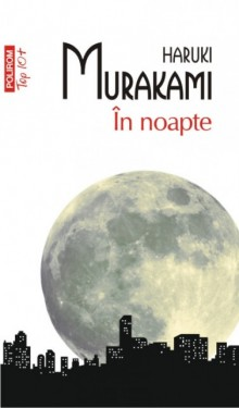 Haruki Murakami - In noapte