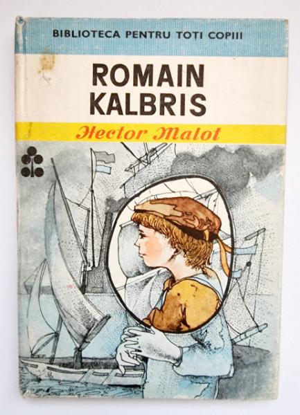 Hector Malot - Romain Kalbris (editie hardcover)