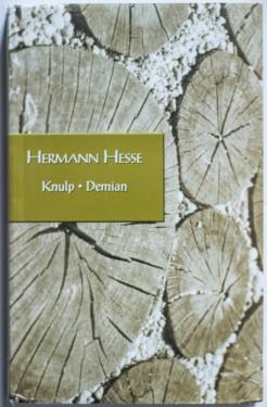 Hermann Hesse - Knulp. Demian