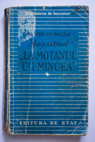 "Honore de Balzac - Magazinul ""La Motanul cu Mingea"" (trei povestiri)"